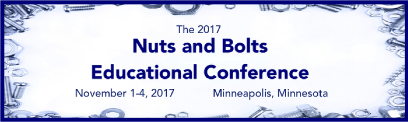 The 2017 Nuts and Bolts Educational Conference